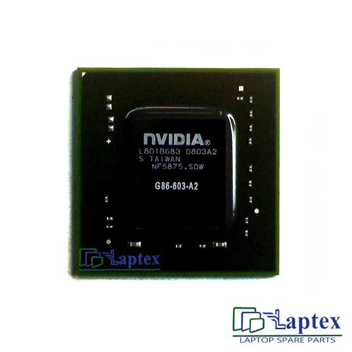 Nvidia G86 603 A2 IC