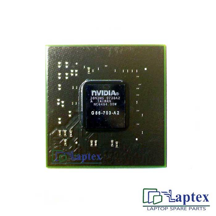 Nvidia G86 703 A2 IC