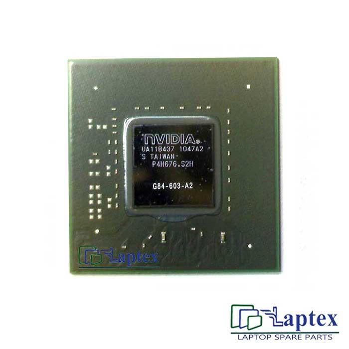 Nvidia G84 603 A2 IC